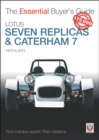 The Essential Buyers Guide Lotus Seven Replicas and Caterham - Book