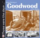 Motor Racing At Goodwood in the Sixties - eBook
