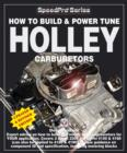 How to Build & Power Tune Holley Carburetors - eBook