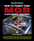How to Power Tune MGB 4-Cylinder Engines - eBook