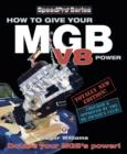How to Give Your MGB V8 Power - Third Edition - eBook