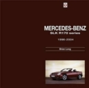Mercedes-Benz SLK : R170 Series 1996-2004 - Book