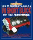 How to Blueprint & Build a V8 Short Block for High-Performance - eBook