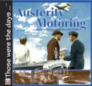 Austerity Motoring From Armistice until the mid-Fifties - eBook