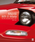 The Book of the Mazda MX-5 Miata : The 'MK1' Na-Series  1988 to 1997 - Book
