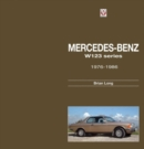 Mercedes-Benz W123-Series : All Models 1976 to 1986 - Book