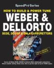 How To Build & Power Tune Weber & Dellorto DCOE, DCO/SP & DHLA Carburettors 3rd Edition - eBook