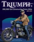 Triumph 350/500 Unit Construction Twins Bible : 1957-1974 - Book