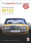 Mercedes-Benz W123 : All models 1976 to 1986 - Book