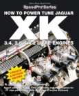 How to Power Tune Jaguar XK 3.4, 3.8 and 4.2 Litre Engines - Book