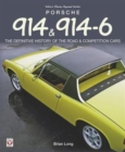Porsche 914 & 914-6 : The Definitive History of the Road & Competition Cars - Book