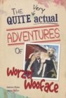The quite very actual adventures of Worzel Wooface - eBook
