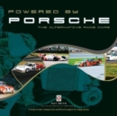 Powered by Porsche - The Alternative Race Cars - Book