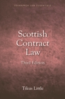 Scottish Contract Law Essentials : Your Guide to the Rules and Principles of the Law of Contract from a Scots Law Perspective - Book