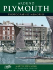 Around Plymouth : Photographic Memories - Book