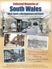 Collected Memories Of South Wales - Book