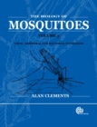 Biology of Mosquitoes, Volume 3 : Transmission of Viruses and Interactions with Bacteria - Book