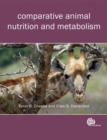 Comparative Animal Nutrition and Metabolism - Book