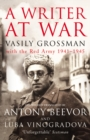A Writer At War : Vasily Grossman with the Red Army 1941-1945 - Book