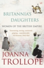 Britannia's Daughters : Women of the British Empire - Book