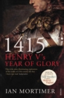 1415: Henry V's Year of Glory - Book