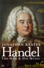 Handel : The Man & His Music - Book
