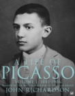 A Life Of Picasso Volume I : 1881-1906 - Book
