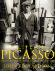 A Life of Picasso Volume II : 1907 1917: The Painter of Modern Life - Book