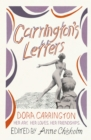 Carrington's Letters : Her Art, Her Loves, Her Friendships - Book