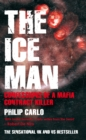The Ice Man : Confessions of a Mafia Contract Killer - Book