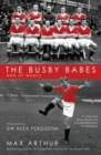 The Busby Babes : Men of Magic - Book