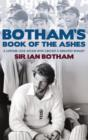Botham's Book of the Ashes : A Lifetime Love Affair with Cricket's Greatest Rivalry - eBook