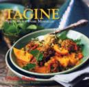 Tagine : Spicy Stews from Morocco - Book