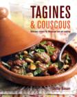 Tagines and Couscous : Delicious Recipes for Moroccan One-Pot Cooking - Book