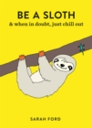 Be a Sloth - Book