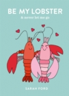 Be My Lobster : & never let me go - Book