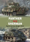 Panther Vs Sherman : Battle of the Bulge 1944 - Book