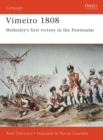 Vimeiro 1808 : Wellesley s first victory in the Peninsular - eBook