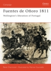 Fuentes de O oro 1811 : Wellington s liberation of Portugal - eBook