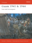 Guam 1941 & 1944 : Loss and Reconquest - eBook