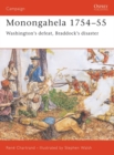 Monongahela 1754 55 : Washington s defeat, Braddock s disaster - eBook