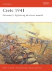 Crete 1941 : Germany s lightning airborne assault - eBook
