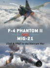 F-4 Phantom II vs MiG-21 : USAF & VPAF in the Vietnam War - eBook