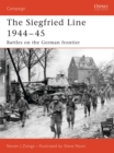 Siegfried Line 1944 45 : Battles on the German frontier - eBook