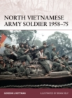 North Vietnamese Army Soldier 1958 75 - eBook