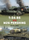 T-34-85 vs M26 Pershing : Korea 1950 - eBook