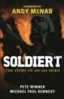 Soldier 'I': the Story of an SAS Hero : From Mirbat to the Iranian Embassy Siege and Beyond - Book