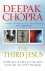 The Third Jesus : How to Find Truth and Love in Today's World - Book