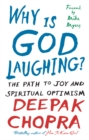 Why Is God Laughing? : The path to joy and spiritual optimism - Book