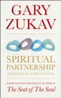 Spiritual Partnership : The Journey To Authentic Power - Book